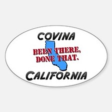 covina california - been there, done that Decal
