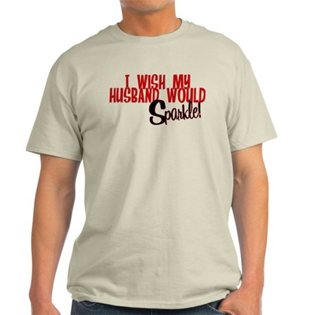 Sparkle Husband Light T-Shirt