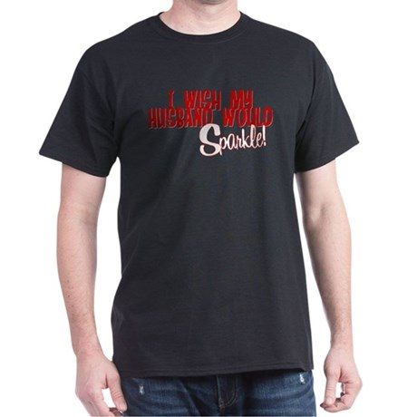 Sparkle Husband Dark T-Shirt