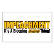 Impeachment: It's A Bleeping Golden Thing! Decal