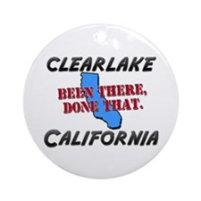 clearlake california - been there, done that Ornam
