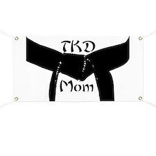 Martial Arts TKD Mom Banner