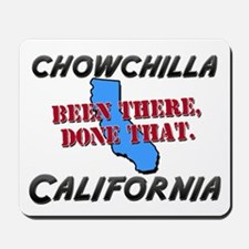 chowchilla california - been there, done that Mous
