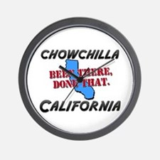chowchilla california - been there, done that Wall