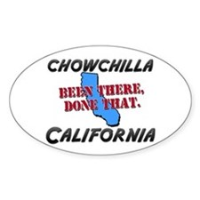 chowchilla california - been there, done that Stic