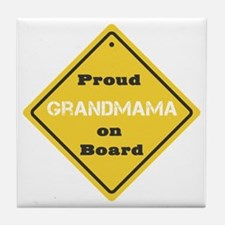 Proud Grandmama on Board Tile Coaster