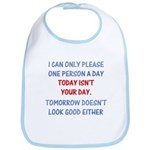 Today isn't your day Bib