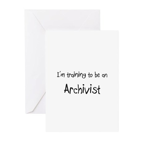 I'm Training To Be An Archivist Greeting Cards (Pk
