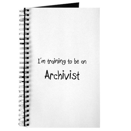 I'm Training To Be An Archivist Journal