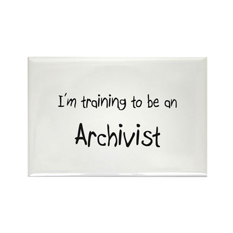 I'm Training To Be An Archivist Rectangle Magnet (