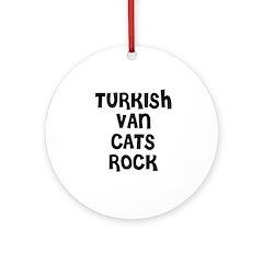 TURKISH VAN CATS ROCK Ornament (Round)