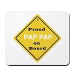Proud PapPap on Board Mousepad