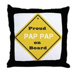Proud PapPap on Board Throw Pillow