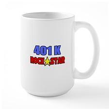 """""""401k Rock Star"""" Mug"""