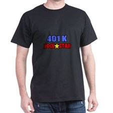 """401k Rock Star"" T-Shirt"