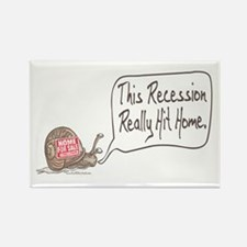 Recession Hits Home Snail Rectangle Magnet