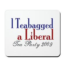 Teabag a Liberal (Tea Party) Mousepad