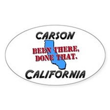 carson california - been there, done that Decal
