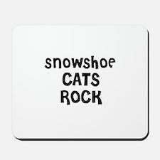 SNOWSHOE CATS ROCK Mousepad
