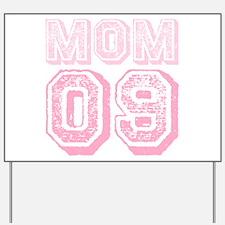 New Mom 2009 Pink Yard Sign