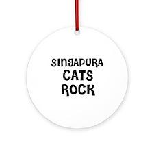 SINGAPURA CATS ROCK Ornament (Round)