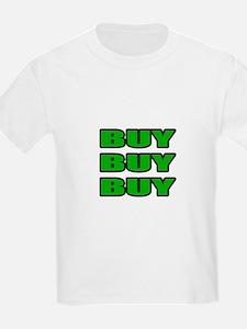 """""""Buy Buy Buy"""" T-Shirt"""
