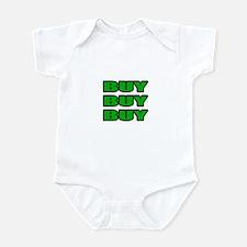 """Buy Buy Buy"" Infant Bodysuit"