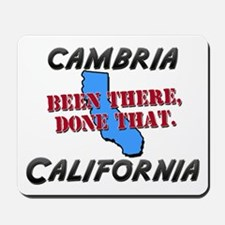 cambria california - been there, done that Mousepa