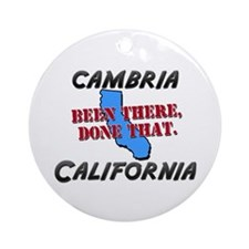 cambria california - been there, done that Ornamen