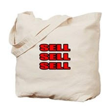 """Sell Sell Sell"" Tote Bag"