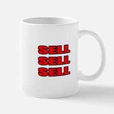 """Sell Sell Sell"" Mug"