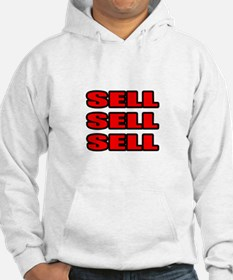 """Sell Sell Sell"" Hoodie"