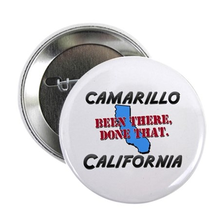 """camarillo california - been there, done that 2.25"""""""