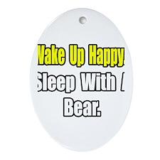 """""""...Sleep With a Bear"""" Oval Ornament"""
