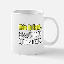 """""""..Sleep With Options Trader"""" Mug"""