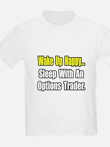 """..Sleep With Options Trader"" T-Shirt"