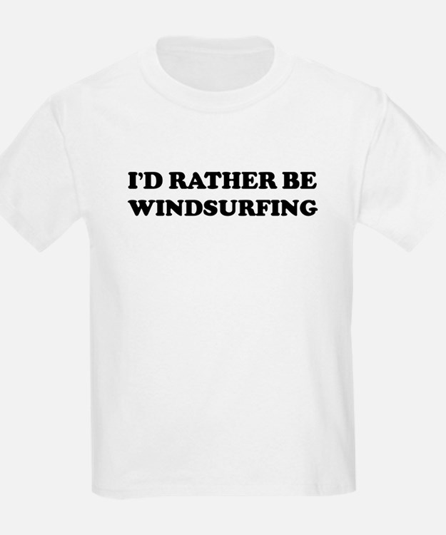 Rather be Windsurfing Kids T-Shirt