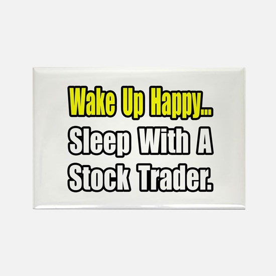 """..Sleep With Stock Trader"" Rectangle Magnet"