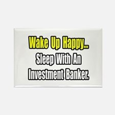 """""""Sleep w/ Investment Banker"""" Rectangle Magnet"""