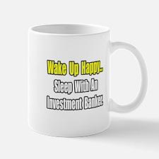 """Sleep w/ Investment Banker"" Mug"