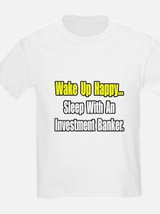 """Sleep w/ Investment Banker"" T-Shirt"