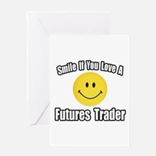 """..Love a Futures Trader"" Greeting Card"