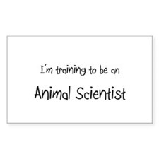 I'm Training To Be An Animal Scientist Decal