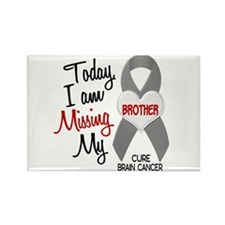 Missing 1 Brother BRAIN CANCER Rectangle Magnet