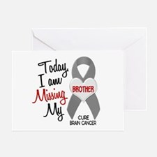 Missing 1 Brother BRAIN CANCER Greeting Card