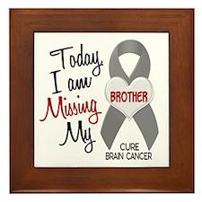 Missing 1 Brother BRAIN CANCER Framed Tile
