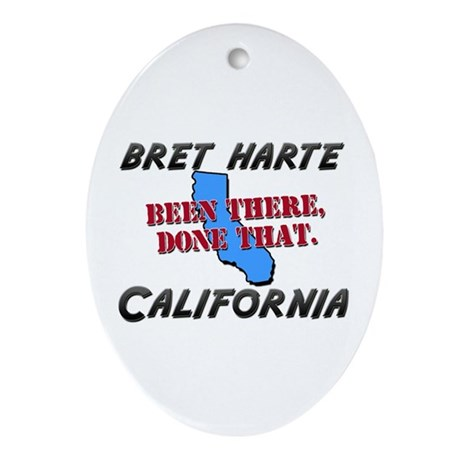 bret harte california - been there, done that Orna