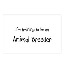 I'm Training To Be An Animal Breeder Postcards (Pa
