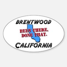 brentwood california - been there, done that Stick