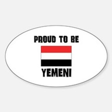Proud To Be YEMENI Oval Decal